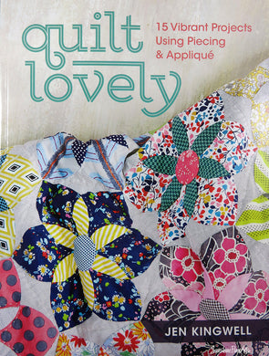 Quilt Lovely Jen Kingwell Piecing Applique Quilts Pillows T1091