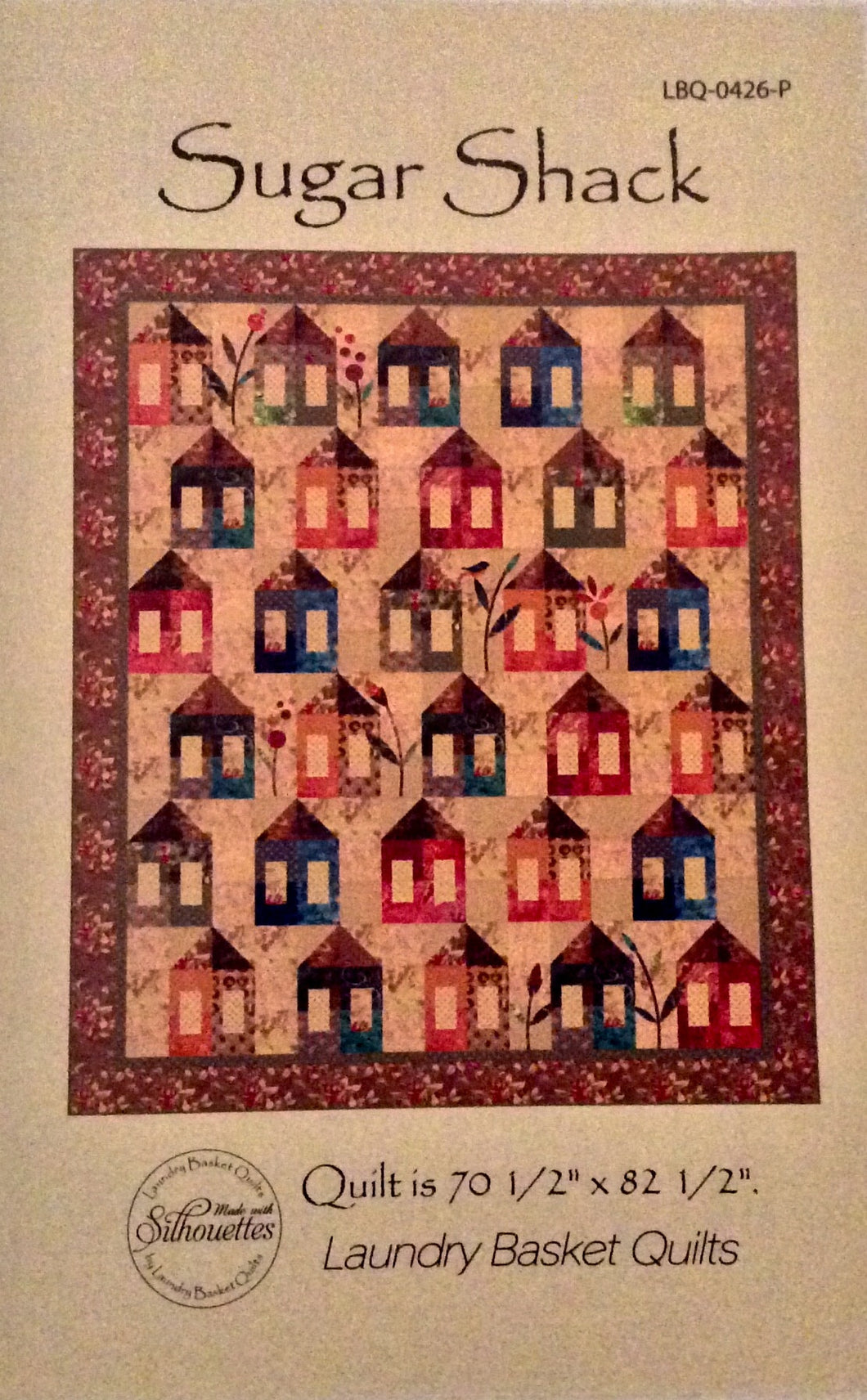 Sugar Shack Quilt Pattern
