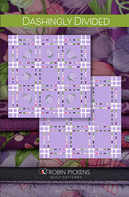 Dashingly Divided Quilt Pattern - Sweet Pea & Lily