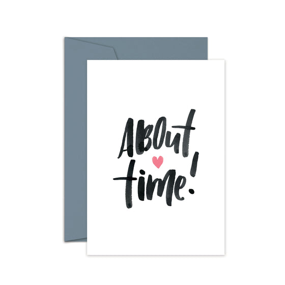 'About Time' Greeting Card