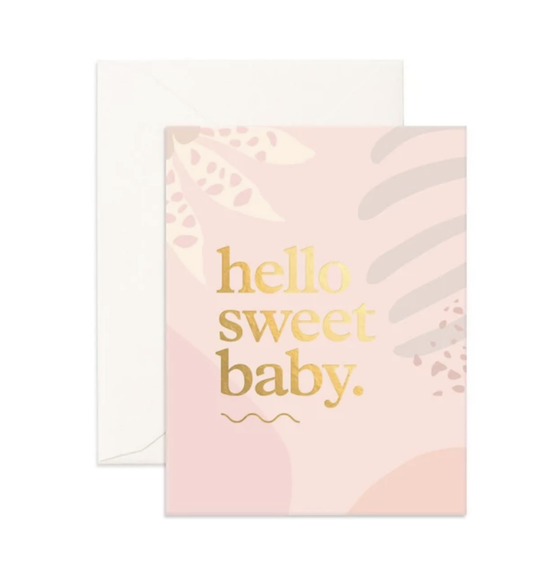 'Hello Sweet Baby.' Greeting Card