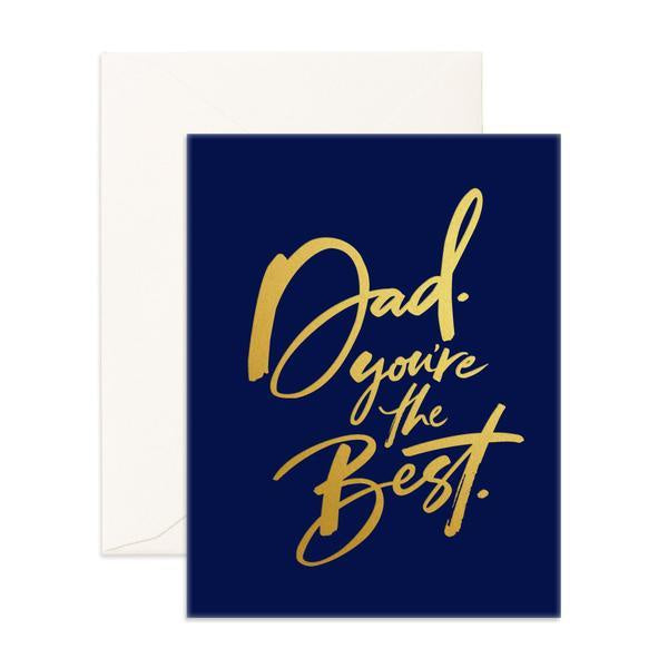 'Dad You're The Best' Greeting Card