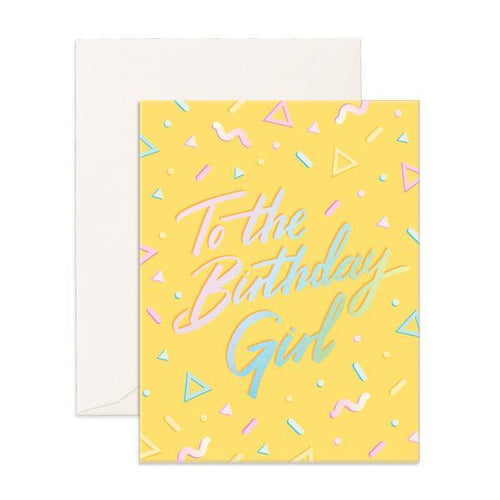 'To The Birthday Girl' Greeting Card