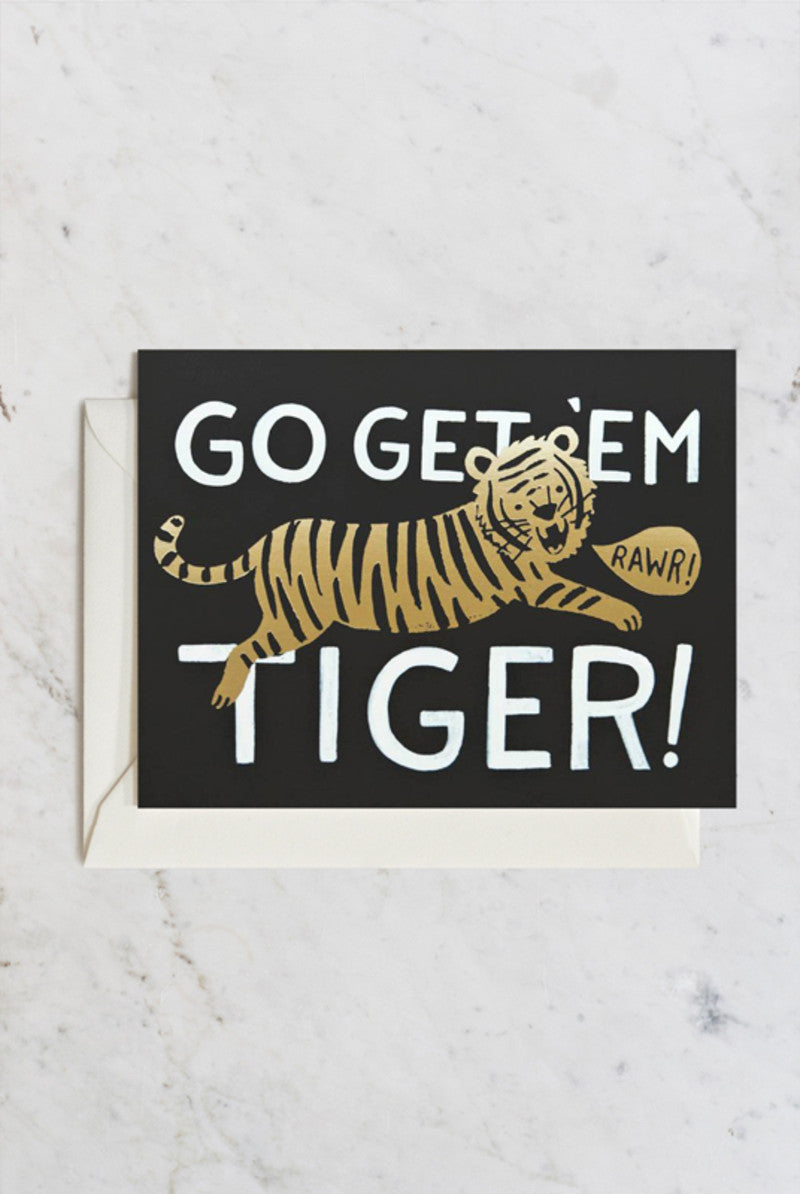 'Go Get Em Tiger' Greeting Card