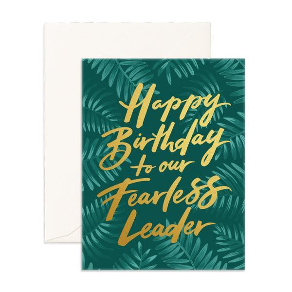 'Happy Birthday Fearless Leader' Greeting Card