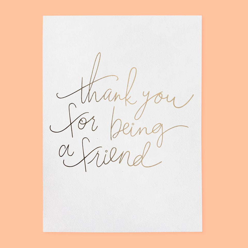 'Thank You For Being A Friend' Greeting Card