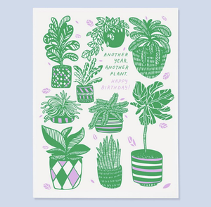 'Another Year,  Another Plant, Happy Birthday' Greeting Card