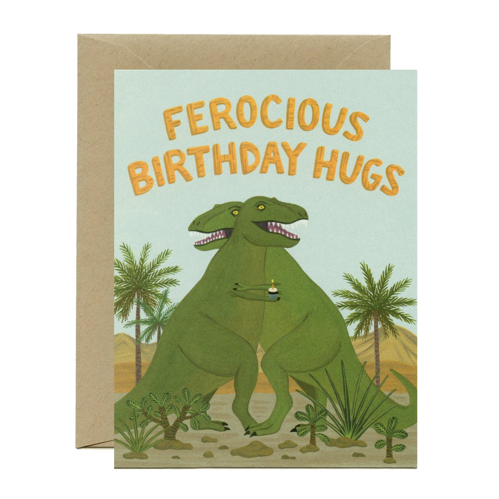 'Ferocious Birthday Hugs' Greeting Card