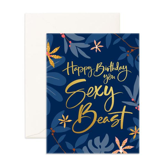 'Happy Birthday You Sexy Beast' Arcadia Greeting Card
