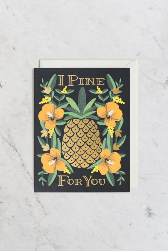 'I Pine For You' Greeting Card