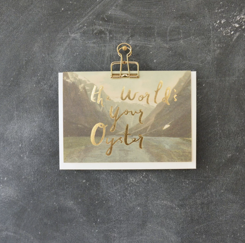'The World is Your Oyster' Greeting Card