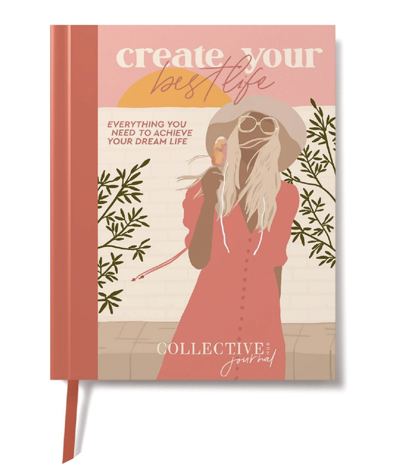 'Create Your Best Life' Journal