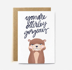 'You are Otterly Gorgeous' Cat Greeting Card