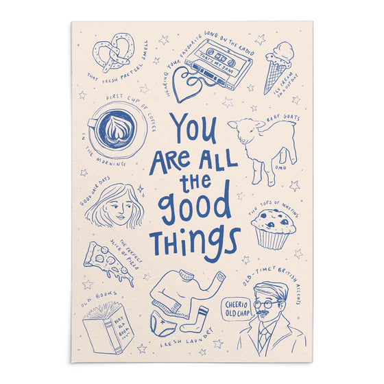 'You're All The Good Things' Greeting Card
