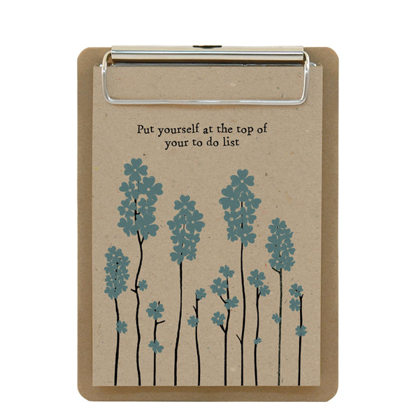 Put yourself at the top of the to do list - clipboard notepad