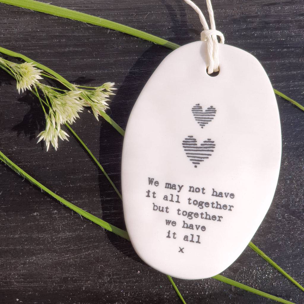 Porcelain Hanger Hearts - We may not have it all