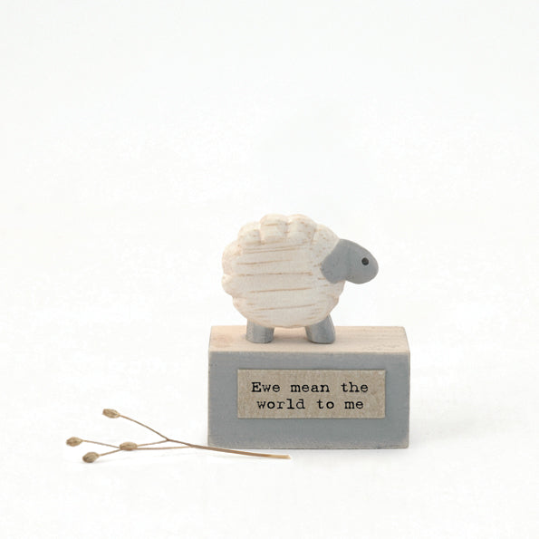 Wood Sheep - Ewe Mean The World To Me