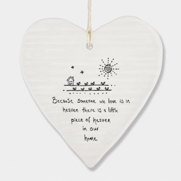 Porcelain Heart hanger- Because Someone In Heaven