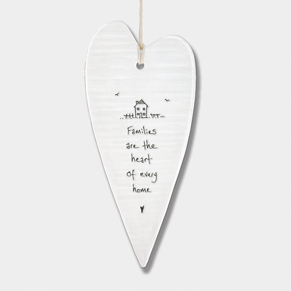 Porcelain long wobbly Heart hanger- Families are the heart of every home