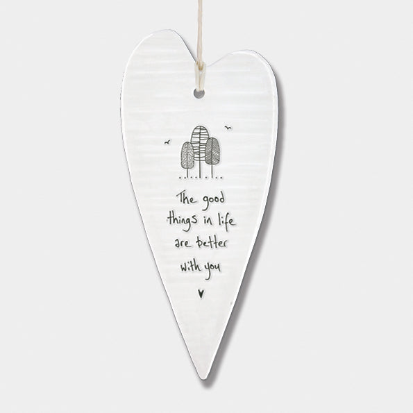 Porcelain long wobbly Heart hanger- The good things in Life