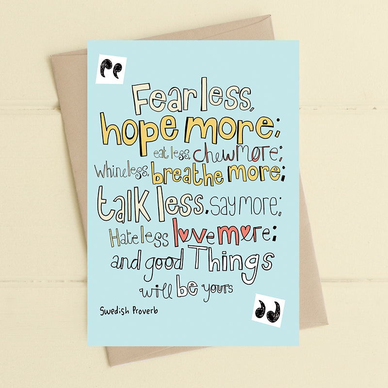 Fear Less, Hope More - Card