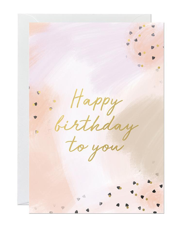 Happy Birthday to You - Card