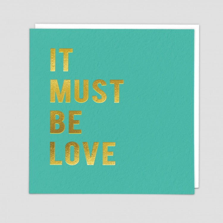 It must be love- Greetings card