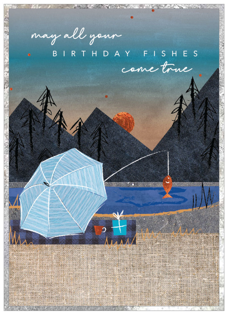May all your birthday fishes come true - Fishing Card