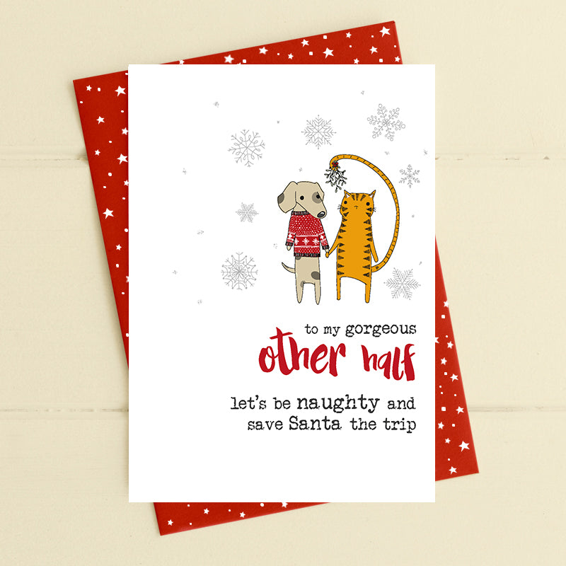 Other half - let's be naughty - Christmas Card