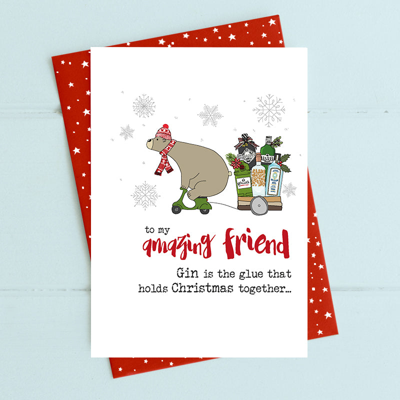 Friend - Gin is the glue - Christmas Card