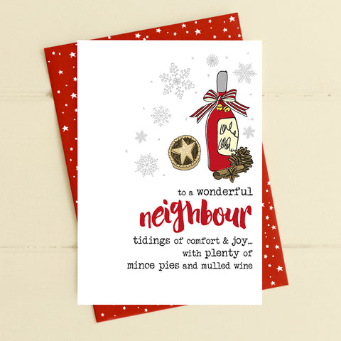 Neighbour- Tidings of comfort & joy - Christmas Card