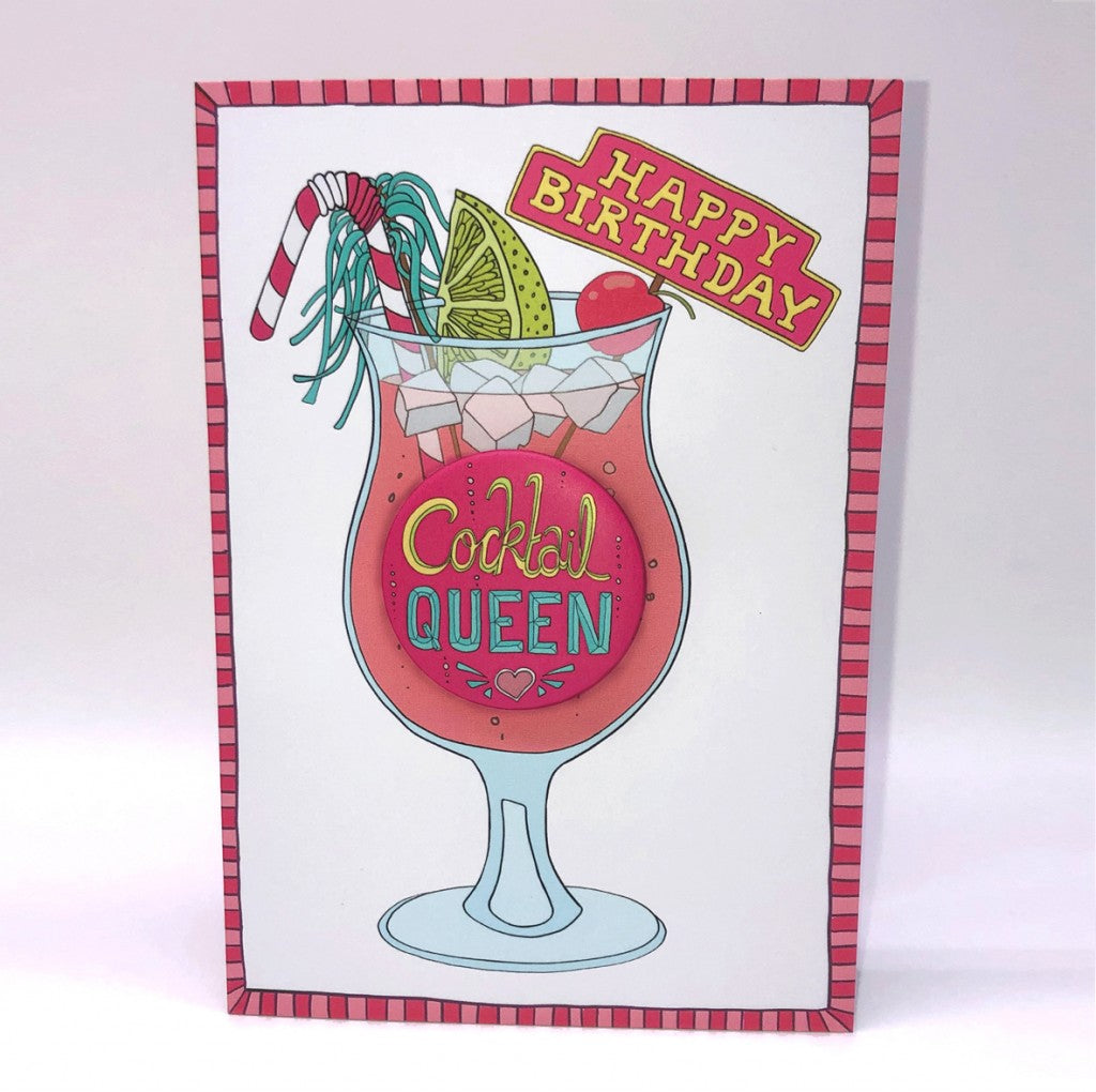 Happy Birthday Cocktail Queen - badge card