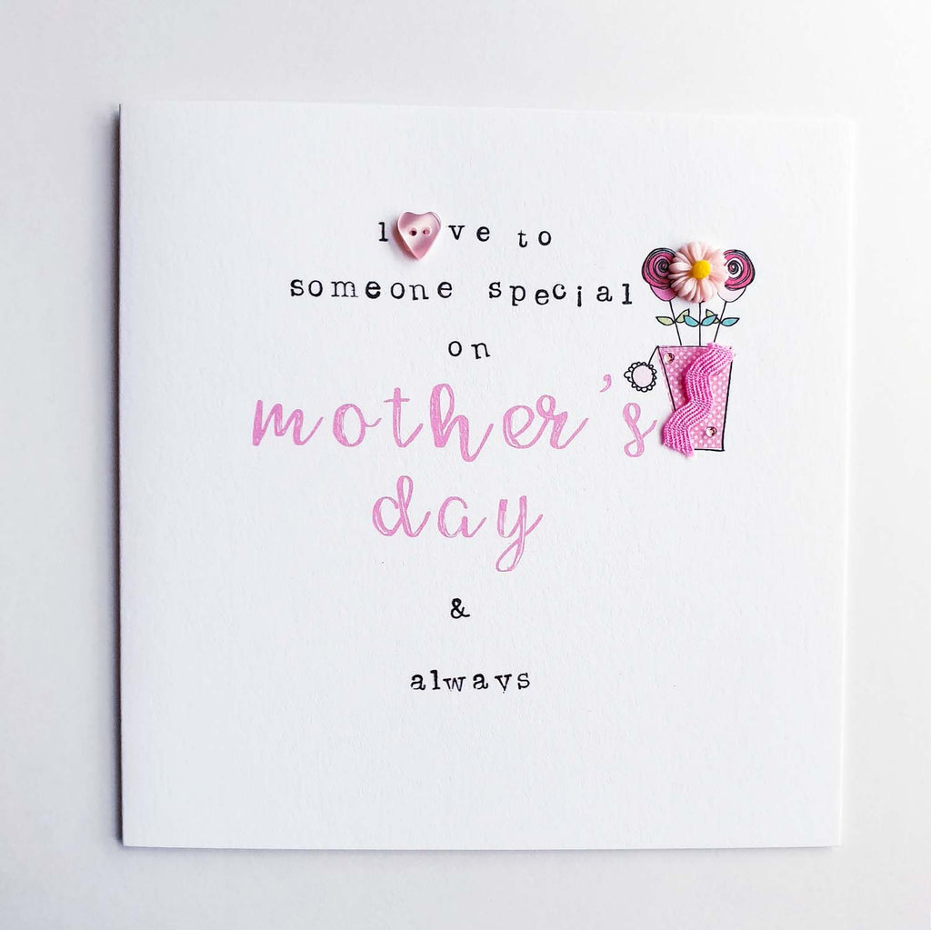 Love to Someone Special on Mothers Day & Always