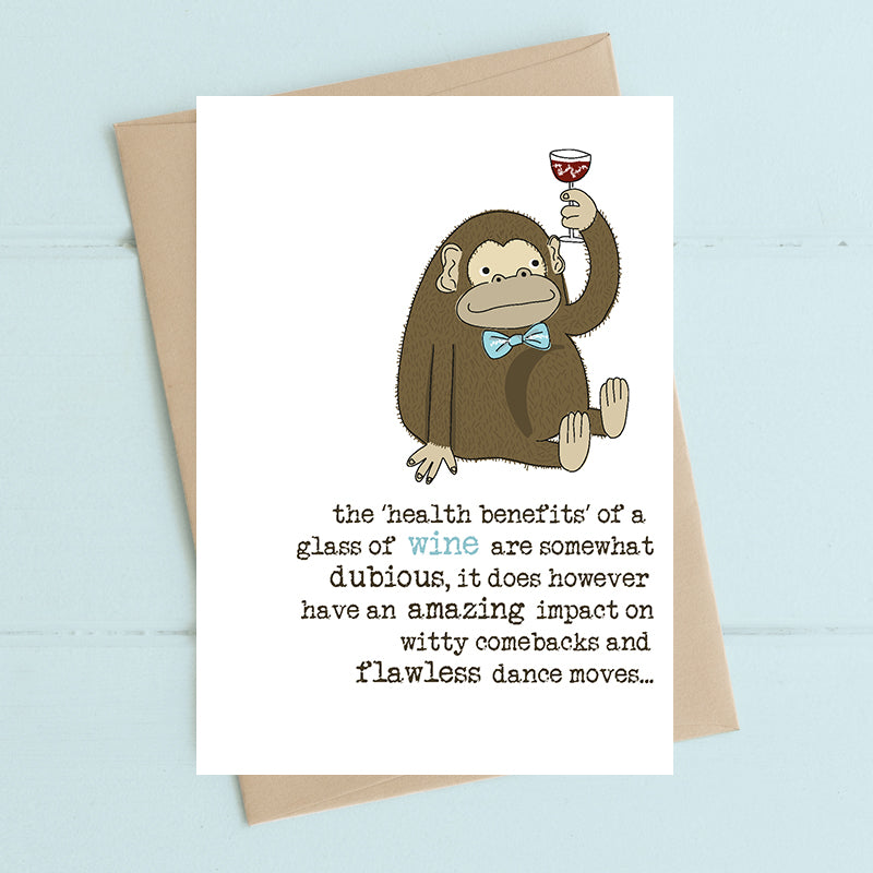 The health benefits of a glass of wine are somewhat dubious- Greetings Card
