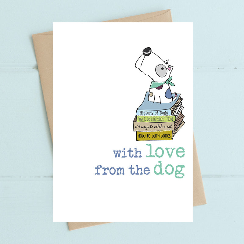 With Love From The Dog- Greetings Card