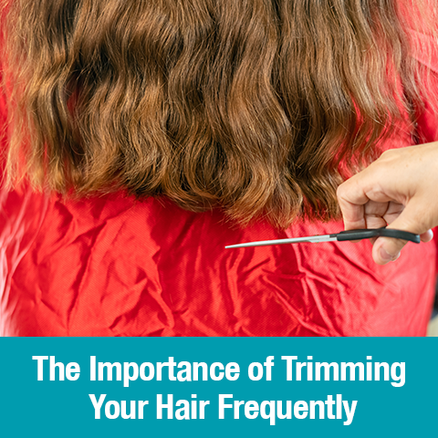 The Importance of Trimming Your Hair Frequently