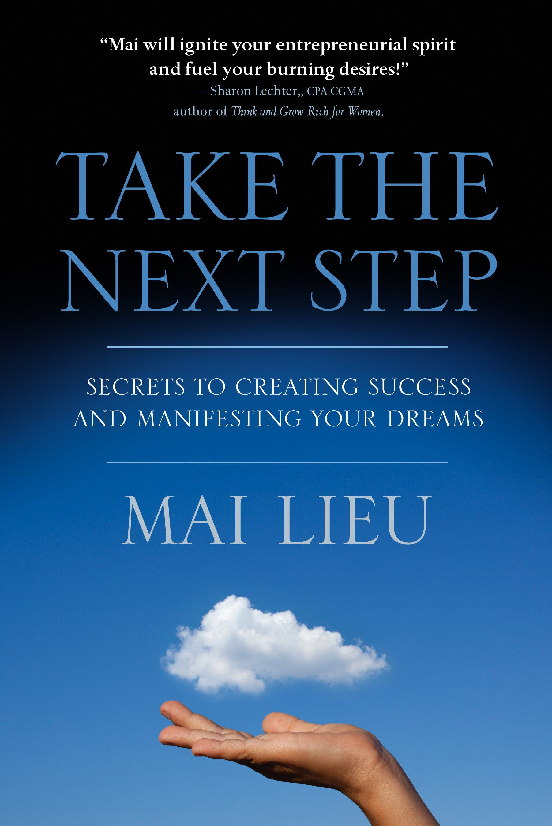 Take The Next Step -  by Mai Lieu - creaproducts-inc