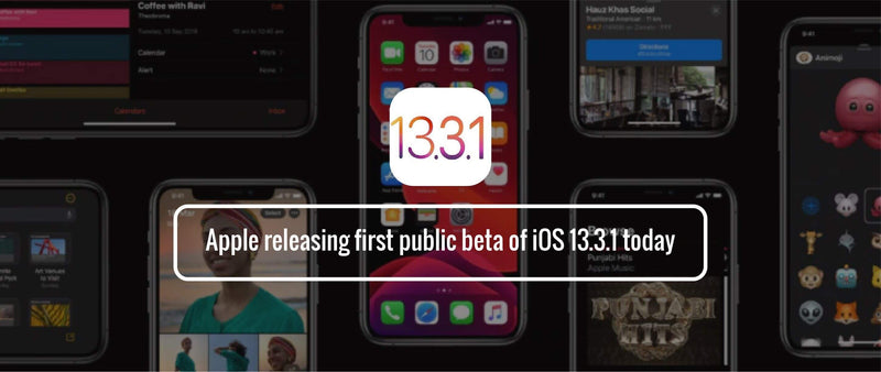 Apple releasing first public beta of iOS 13.3.1 today