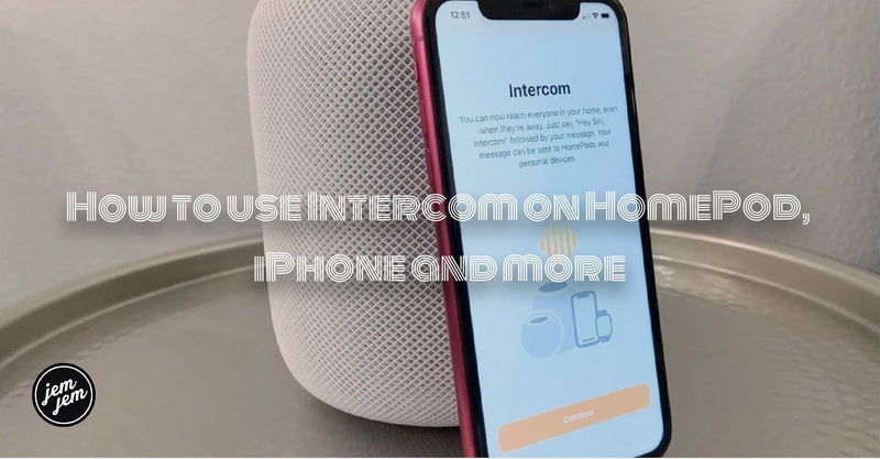 How to use Intercom on HomePod, iPhone and more