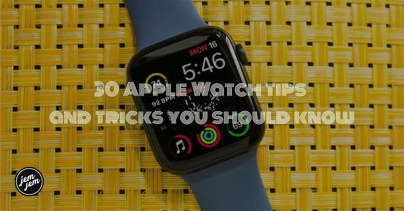 30 Apple Watch tips and tricks you should know