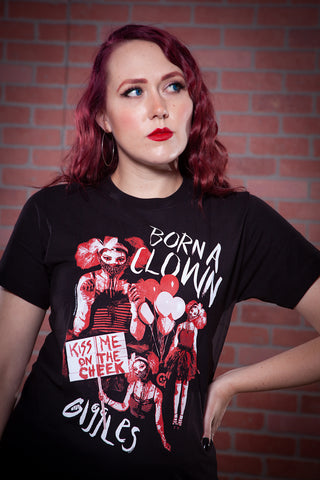 Giggles Born A Clown Tee