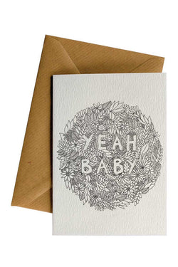 Yeah Baby Flowers White Greeting Card