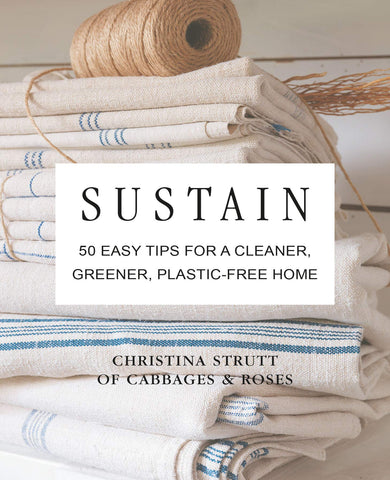 Sustain: 50 easy tips for a cleaner, greener, plastic free home