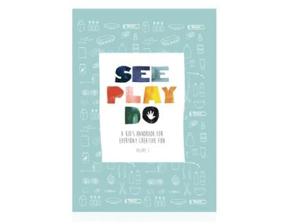 See Play Do: A Kid's Handbook