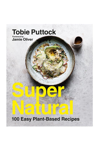 Super Natural Plant Based Cookbook
