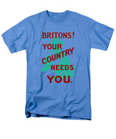 Britons Your Country Needs You - Men's T-Shirt  (Regular Fit)