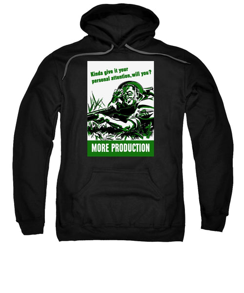 More Production -- WW2 Propaganda - Sweatshirt