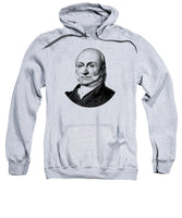 President John Quincy Adams - Sweatshirt