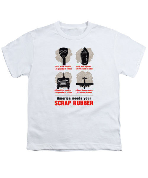 America Needs Your Scrap Rubber - Youth T-Shirt