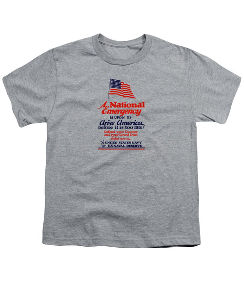 Arise America Before It Is Too Late - Join The Navy - Youth T-Shirt